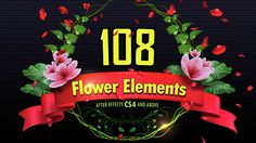 108 Flower Elements  • After Effects Template • See it in action ➝ https://videohive.net/item/108-flower-elements/14656996?ref=pxcr