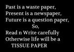Past Is A Waste Paper