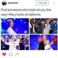 Be a Hillary and find you some balloons