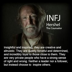 Hershel: INFJ - The Councilor