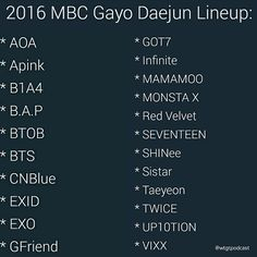 The lineup for the MBC Gayo Daejun has been announced. Who are you looking forward to seeing at the network's end of year showcase. #mbc #mbcgayodaejun #gayodaejun #aoa #bts #apink #b1a4 #exo #exid #got7 #Mamamoo #cnblue #gfriend #twice #monsta_x #infinite #seventeen #shinee #vixx #kpop