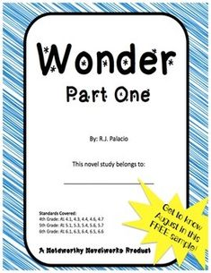 "Freebie time!  Check out the novel study for Part One of R.J. Palacio's ""Wonder"" - this book is amazing!!"