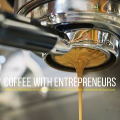 Coffee with Entrepr