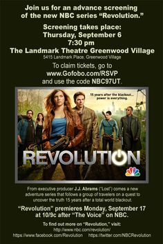 Denver: #Revolution is coming!     Join us next Thursday (9/6) for a FREE screening of the pilot! The event is first come, first served – and we'd love for YOU to be front and center.     Landmark Greenwood Village  5415 Landmark Place  Greenwood Village, CO 80111  7:30PM