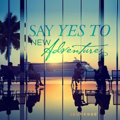 Say yes to new adventures. -Unknown , Jeunesse first adult stem cell technology Words Quotes, Sayings, Creating Wealth, Ageless Beauty, Life Words, Stay Young, Beautiful Lips, Stem Cells, New Adventures