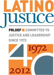 Puerto Rican Legal Defense and Education Fund ----- LatinoJustice: Four Decades of Protecting Latino Civil Rights