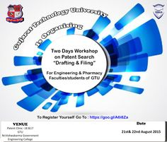 "On Reminder Notes. Gujarat Technological University organizes Two Days' Workshop on ""Patent Search, Drafting & Filing"" For Engineering& Pharmacy Faculties / students of GTU on 21st& 22nd August 2015. ‪#‎Gtu‬ ‪#‎workshop‬ ‪#‎Circular‬ ‪#‎Engineering‬ ‪#‎technology‬ ‪#‎venus‬ ‪#‎shares‬ ‪#‎VICT‬ ‪#‎gandhinagar‬ ‪#‎gujarat‬"