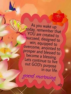 Pin by Lorraine Virgo on Inspirational, uplifting, inspiring and inspirational uplifting - Inspirational Quotes Happy Morning Quotes, Good Morning Prayer, Morning Greetings Quotes, Morning Blessings, Good Morning Messages, Good Night Quotes, Morning Prayers, Good Morning Good Night, Good Morning Wishes