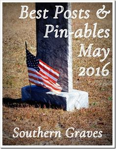 Southern Graves: Best Posts & Pin-ables for May