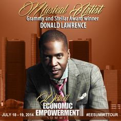 With over 20 years of experience in the music industry, Donald Lawrence's Master Class presents a unique view of the music industry with a spiritual focus. Come hear from Donald Lawrence at the Detroit Economic Empowerment Summit! #EESummitTour http://hubs.ly/q0l_S0