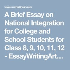 speech on republic day th for school and college  a brief essay on national integration for college and school students for class 8 9