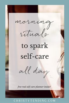 Looking to start your morning off on the right foot- Try these sweet morning rituals to infuse self-care into your whole day. Plus grab your free self-care planner inside! Me Time, No Time For Me, Journaling, Morning Ritual, Miracle Morning, Self Care Activities, Daily Activities, Happiness, Self Compassion