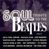 I love covers by good bands. Soul Tribute to The Beatles.