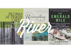 6 Books about Rivers // Alpine Lily