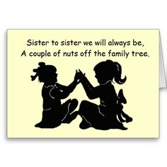birthday cards for sister | funny birthday card to send to your sister to remind her how silly you ...