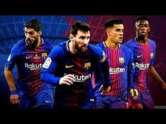 Download Messi & Suarez & DembÃlà & Coutinho â The Fantastic Four â 2018 || HD