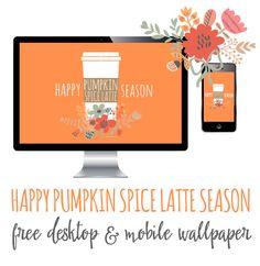 FREE DOWNLOAD – Happy Pumpkin Spice Latte Season (Desktop and Mobile Wallpaper)   Palmer Street Press