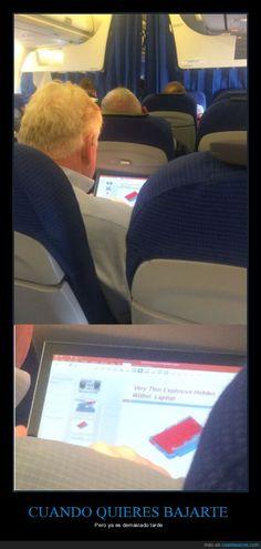 ¡Socorro, hay un loco en mi avión! - Pero ya es demasiado tarde   Gracias a http://www.cuantarazon.com/   Si quieres leer la noticia completa visita: http://www.skylight-imagen.com/socorro-hay-un-loco-en-mi-avion-pero-ya-es-demasiado-tarde/