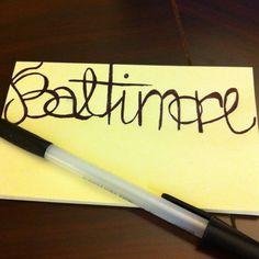 Baltimore. We live it. We love it. Got it, Hon?!