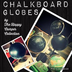 Make your mark on the world Chalkboard Globes Thehappycampercollection.com