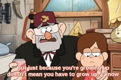 Wise words from Gruncle Stan