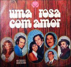 Uma Rosa com Amor (1972)