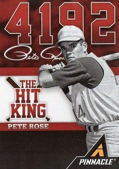 "The Hit King: 4192 Hits"" Pete Rose"