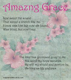 Amazing Grace That Saved A Sinner Like me! Hymns Of Praise, Praise Songs, Praise And Worship, Praise God, Christian Ecards, Christian Songs, Christian Quotes, Inspirational Bible Quotes, Bible Verses Quotes