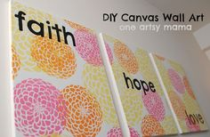 One Artsy Mama: Faith Hope Love Canvases