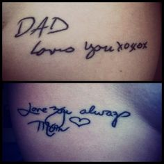 (a girl got her parents' handwriting from her birthday cards and made them her tattoos after they passed away)