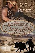 The Rustler's Daughter by M.E. Franco