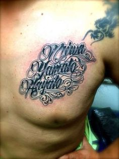 5e3ba917c Tattoo lettering on mens chest - Ideas Tattoo Designs Family Name Tattoos, Names  Tattoos For