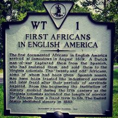 """Today in Black History - August 1, 1619 & 1834 The History of Black America under British rule began with landing of twenty Blacks at Jamestown, Virginia. John Rolfe said the ship arrived """"about the..."""