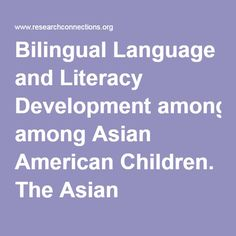 bilingual program children language development essay Contexts, concluding that bilingual children had separate linguistic system for  each  in this essay, bilinguals refer to individuals who are exposed to two.
