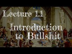 Calling Bullshit 1.1: Introduction to Bullshit - YouTube