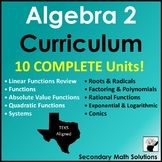 An Algebra 2 Curriculum for Texas Teachers - TEKS Aligned! Get set for the entire school year! Includes activities, notes, assessments, lesson plans and more!