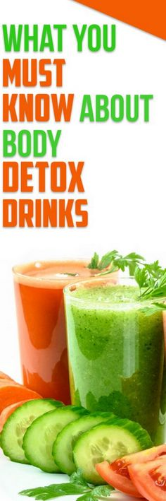 What You Must Know About Body Detox Drinks