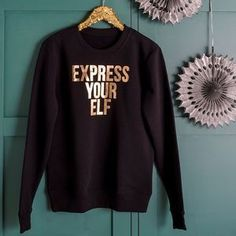 Express Your Elf Gold Christmas Sweatshirt X. Discover thoughtful, personal and wonderfully unique gifts for her this Christmas.