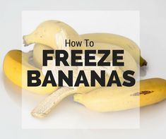 How to Freeze Banana