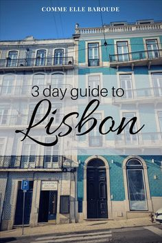 3 days in and around Lisbon, Portugal : street sights, Castello St Jorge, Belem tower, monastery, and a day trip to Sintra for Pena palace, Moors fortifications, and more