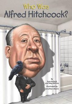 Who Was Alfred Hitchcock? by Pam Pollack,Meg Belviso,Jonathan Moore,Nancy Harrison, Click to Start Reading eBook, Known as one of the most influential filmmakers of all time, Alfred Hitchcock's unique vision in movi