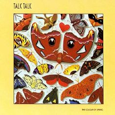Talk Talk- The Color of Spring