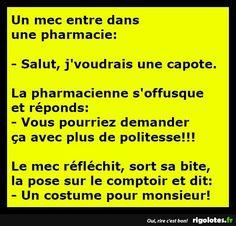 Un mec entre dans une pharmacie... - RIGOLOTES.fr