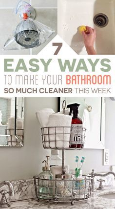 7 Easy Ways To Make Your Bathroom So Much Cleaner This Week