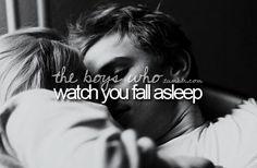 watch you fall asleep