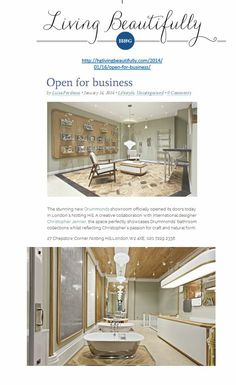 Drummonds has opened their second London showroom in Notting Hill, created by award winnng designer Christopher Jenner http://drummonds-uk.com http://hglivingbeautifully.com/2014/01/16/open-for-business/