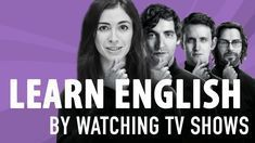 BEST TV SHOWS TO LEARN ENGLISH - vocabulary, hacks, topics - YouTube