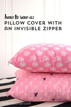 How to sew a pillow cover with an Invisible Zipper- a free sewing tutorial