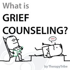 What is Grief Counseling? Article by TherapyTribe.com #Grief #Counseling