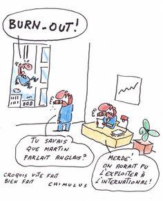 http://blogs.mediapart.fr/blog/chimulus/270515/burn-out   Par Chimulus Burn-out